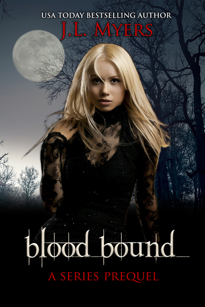 Blood Bound Prequel by J.L. Myers