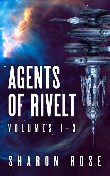 Agents of Rivelt - Volumes 1-3 by Sharon Rose