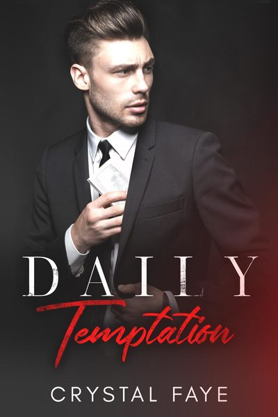 Daily Temptation by Crystal Faye