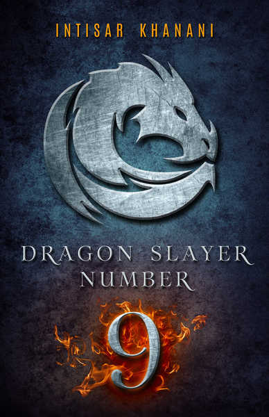 Dragon Slayer Number Nine by Intisar Khanani