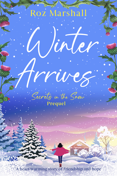 Winter Arrives by Roz Marshall