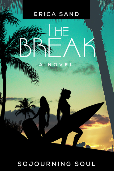 The Break by Erica Sand
