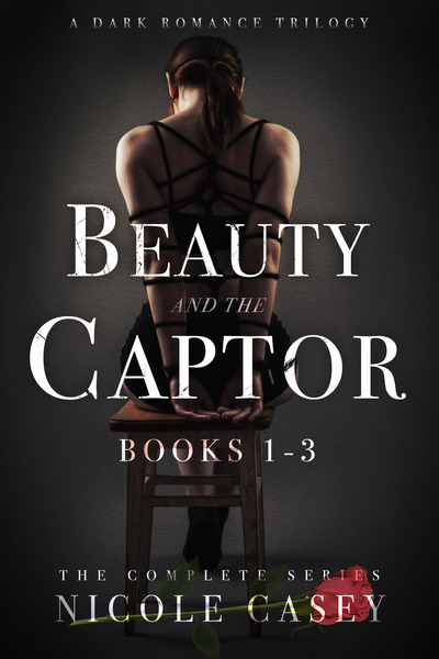Beauty and the Captor Trilogy by Nicole Casey