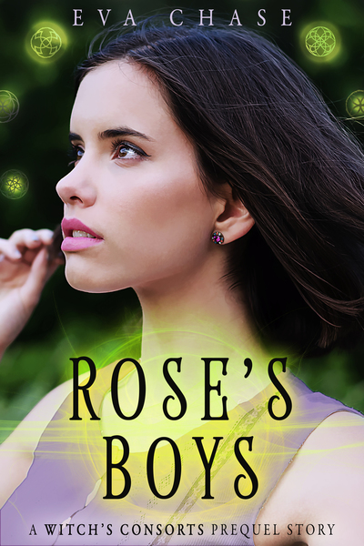 Rose's Boys by Eva Chase