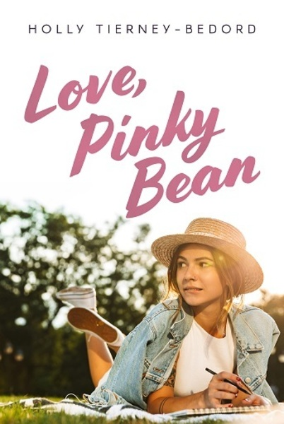 Love, Pinky Bean by Holly Tierney-Bedord