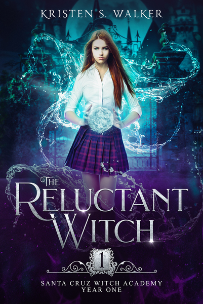 The Reluctant Witch: Year One by Kristen S Walker