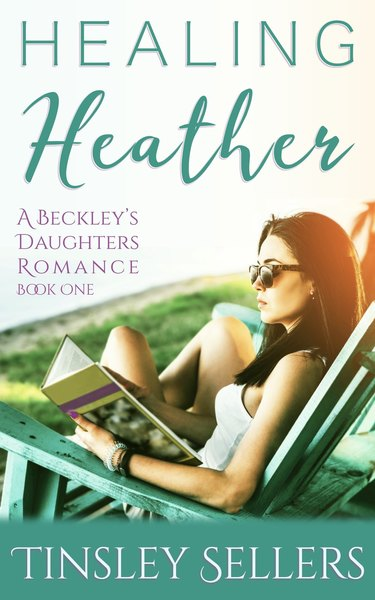 Healing Heather by Tinsley Sellers