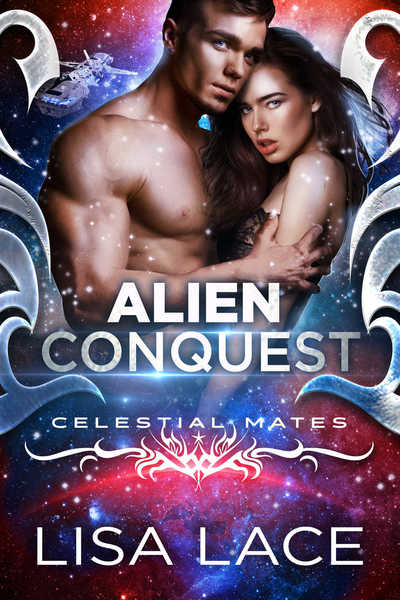 Alien Conquest by Lisa Lace