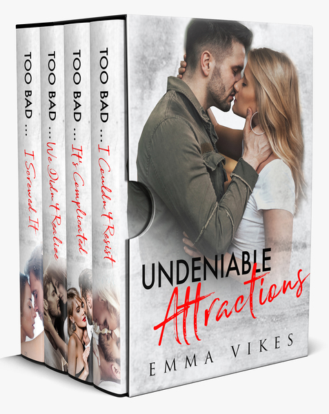 Undeniable Attractions - Too Bad Series Romance Box Set by Emma Vikes