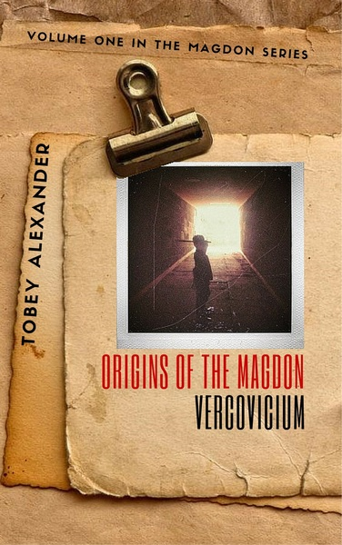Origins Of The Magdon: Vercovicium by Tobey Alexander