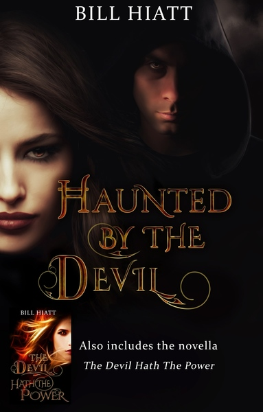 Haunted by the Devil by Bill Hiatt
