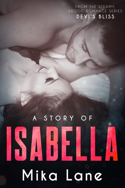 A Story of Isabella by Mika Lane