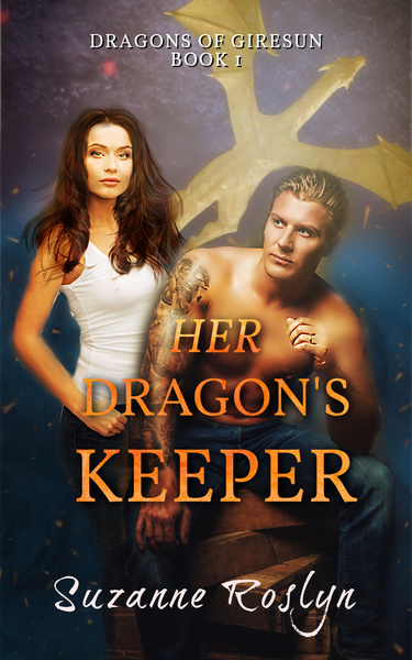 Her Dragon's Keeper by Suzanne Roslyn