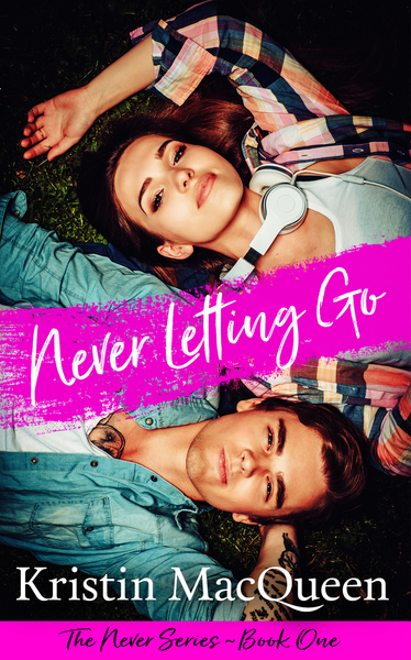 Never Letting Go by Kristin MacQueen