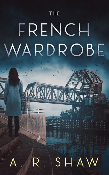 The French Wardrobe by A. R. Shaw