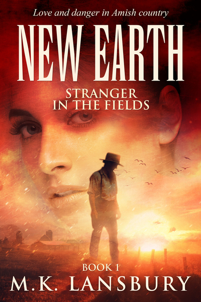 New Earth: Stranger in the Fields Book 1 by M.K. Lansbury