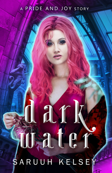 Dark Water: An Urban Fantasy Story by Saruuh Kelsey