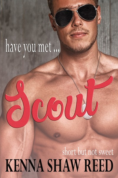 Have you met ... Scout by Kenna Shaw Reed