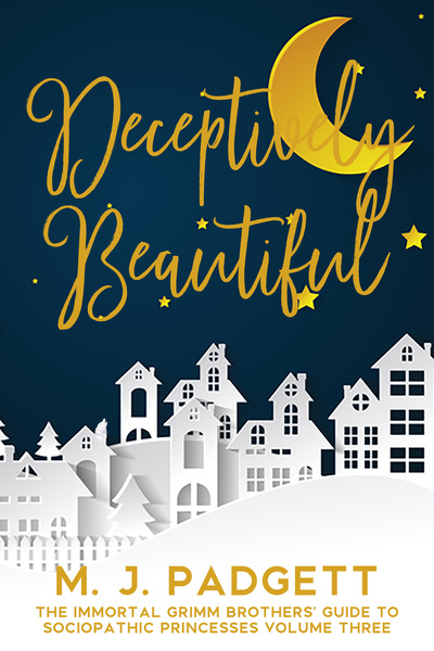 Deceptively Beautiful by M. J. Padgett