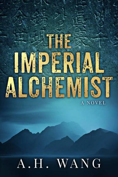 The Imperial Alchemist (preview) by A. H. Wang