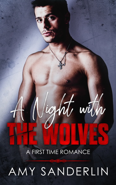 A Night with the Wolves by Amy Sanderlin