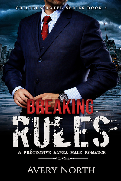 Breaking Rules by Avery North
