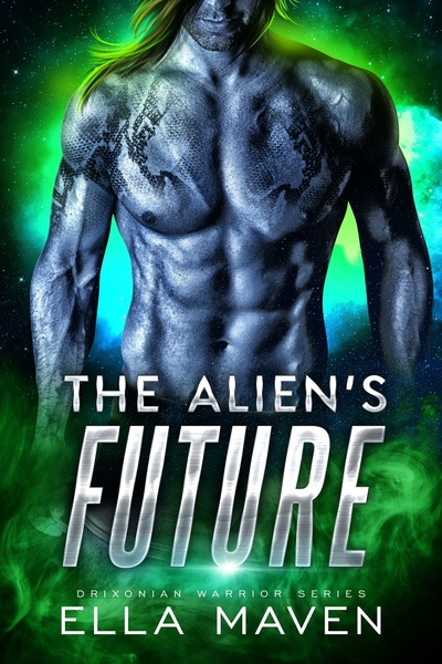 The Alien's Future: An Alien Warrior Romance by Ella Maven