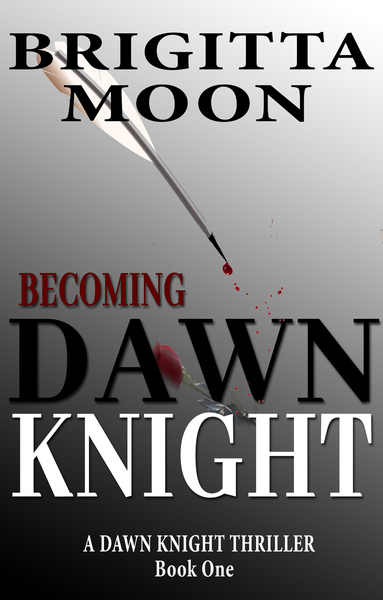 Becoming Dawn Knight by Brigitta Moon