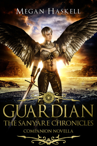 Guardian: The Sanyare Chronicles Companion Novella by Megan Haskell