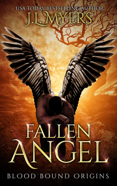 Fallen Angel (Blood Bound Origins Story) by J.L. Myers