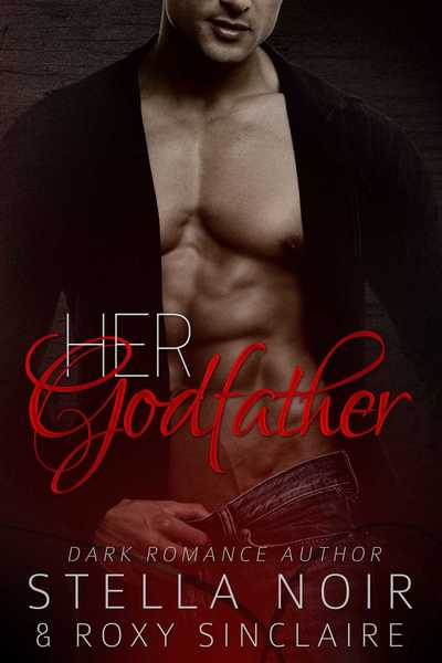 Her Godfather by Roxy Sinclaire