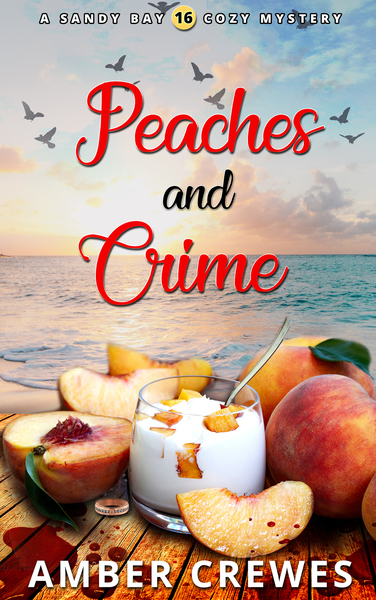 Peaches and Crime by Amber Crewes