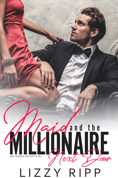 Maid and the Millionaire Next Door by Lizzy Ripp