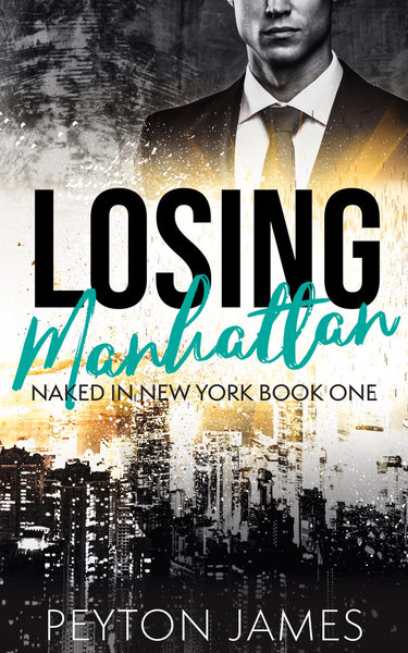 Losing Manhattan by Peyton James