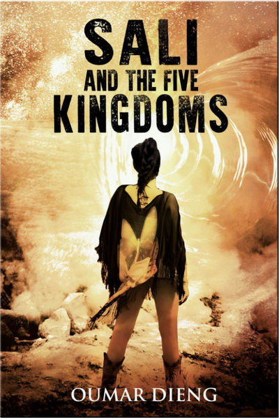 Sali and The Five Kingdoms by Oumar Dieng