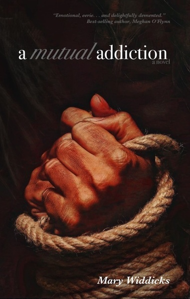 A Mutual Addiction by Mary Widdicks