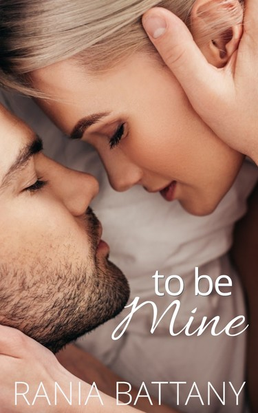 To Be Mine by Rania Battany