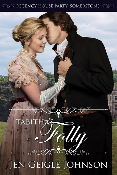 Tabitha's Folly by Jen Geigle Johnson