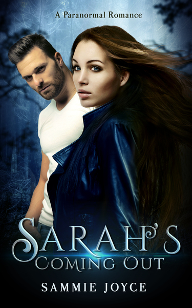 Sarah's Coming Out by Sammie Joyce