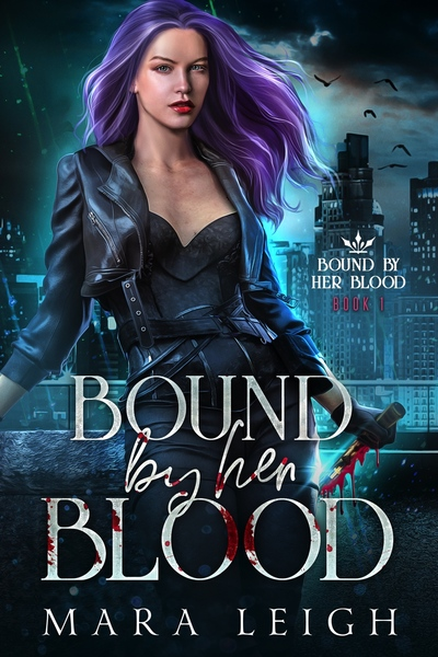 Bound by Her Blood by Mara Leigh