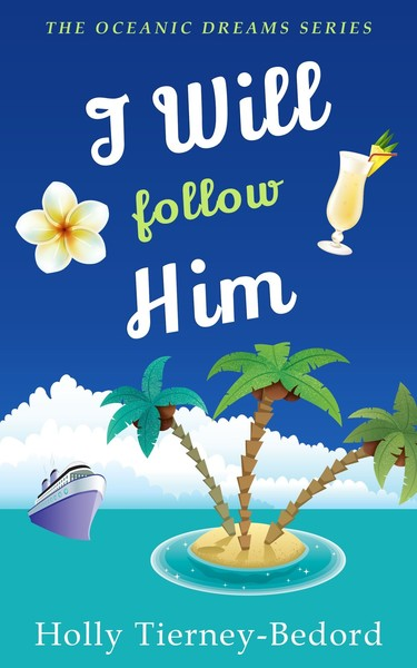 I Will Follow Him by Holly Tierney-Bedord