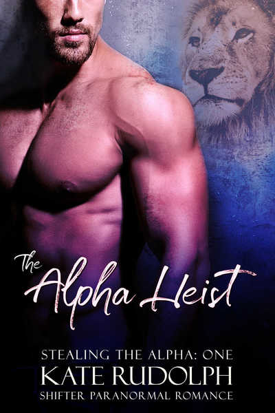 The Alpha Heist by Kate Rudolph
