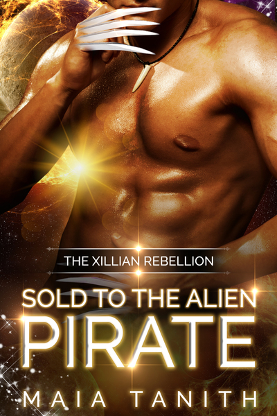 Sold to the Alien Pirate by Maia Tanith