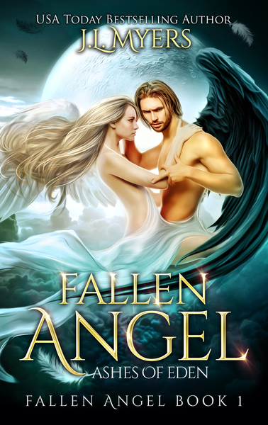 Fallen Angel 1: Ashes of Eden by J.L. Myers