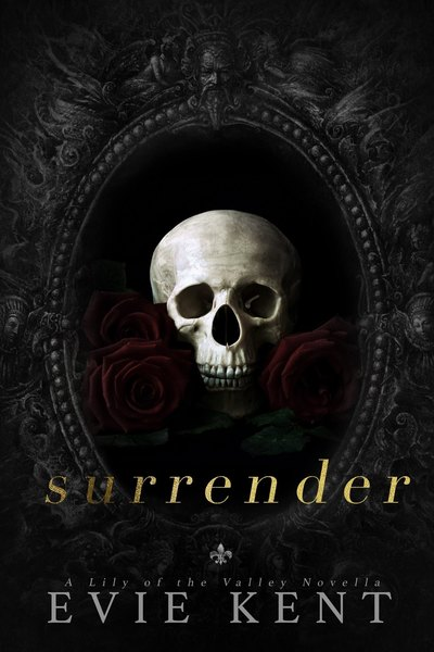 Surrender: A Lily of the Valley Novella by Evie Kent
