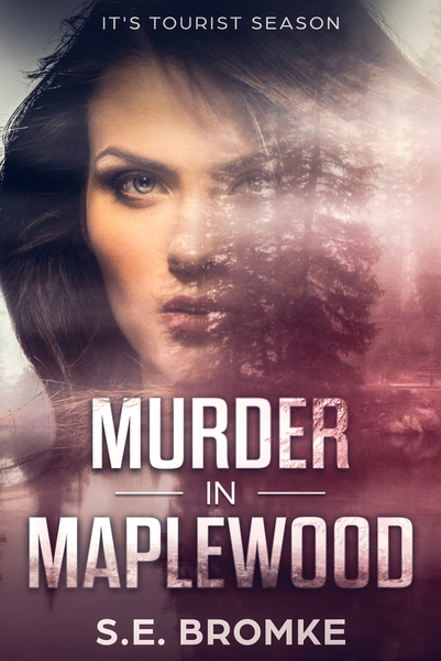 Murder in Maplewood: Preview by S.E. BROMKE