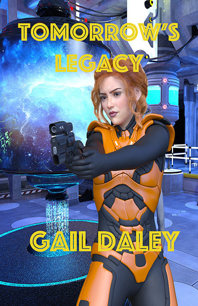 Tomorrow's Legacy by Gail Daley