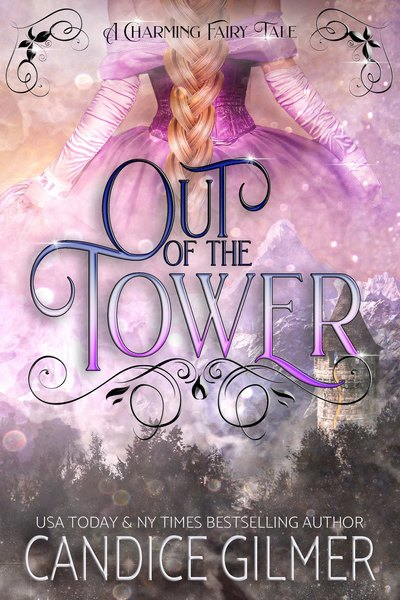 Out of the Tower by Candice Gilmer