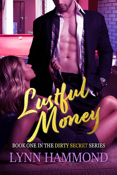 Lustful Money by Lynn Hammond