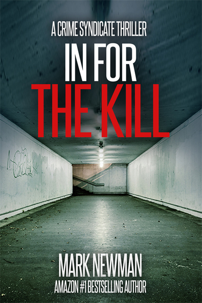 In For The Kill by Mark Newman